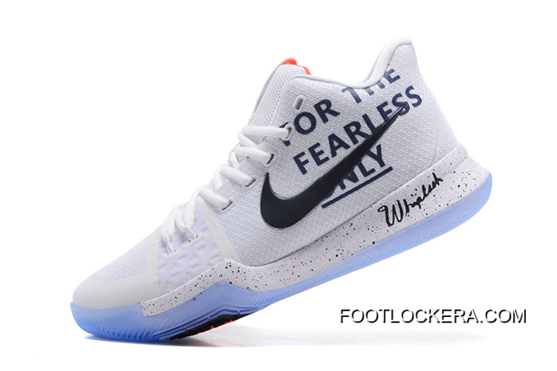 "competitive price accaf f4979 Arrival Nike Kyrie 3 ""For The Fearless Only"" White Black Shoes New Release"
